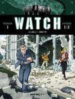 Watch T1 : Bombes humaines (0), bd chez Delcourt de Le Galli, Bono, Michalak, Erbetta, Gonzalbo