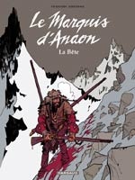 Le marquis d'Anaon T4 : La bête (0), bd chez Dargaud de Vehlmann, Bonhomme, Delf