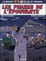 La brigade de l'étrange T2 : Les phares de l'épouvante (0), bd chez Albin Michel de Chanoinat, Marniquet