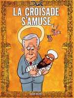 La croisade s'amuse, bd chez Albin Michel de Jul