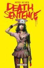 Death Sentence, comics chez Delcourt de Montynero, Dowling