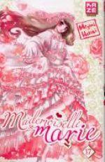 Mademoiselle se marie T17, manga chez Kazé manga de Hazuki