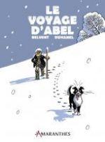 Le Voyage d'Abel, bd chez Les Amaranthes de Belvent, Duhamel