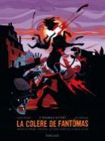 La Colère de Fantomas T3 : A tombeau ouvert (0), bd chez Dargaud de Bocquet, Rocheleau