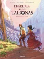 L'Héritage des Taironas T1 : Monde nouveau (0), bd chez Dupuis de de la Ruquerie, Beauverger, de Cock