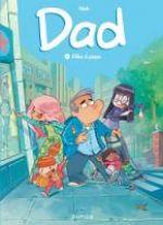 Dad T1 : Filles à papa (0), bd chez Dupuis de Nob