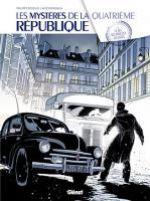 Les Mystères de la Quatrième République T3 : Le Bel automne des collabos (0), bd chez Glénat de Richelle, Buscaglia, Boccato
