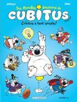 Les nouvelles aventures de Cubitus T10 : Cubitus a tout inventé ! (0), bd chez Le Lombard de Erroc, Rodrigue, Marcy