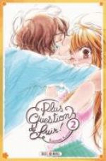 Plus question de fuir ! T2, manga chez Soleil de Kazui