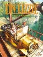 Tin Lizzie T1 : La belle de Ponchatowla (0), bd chez Paquet de Chaffoin, Monféry, Weber