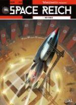 Space Reich T1 : Duel d'aigles (0), bd chez Soleil de Richard D.Nolane, Peka, Vicanovic-Maza, Digikore studio