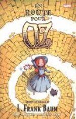 Le magicien d'Oz T5 : En route pour Oz (0), comics chez Panini Comics de Shanower, Young, Beaulieu
