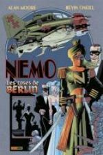 La ligue des gentlemen extraordinaires – Nemo : Les roses de Berlin (0), comics chez Panini Comics de Moore, O'Neill, Dimagmaliw