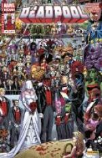 Deadpool (revue) – V 4, T10 : Le mariage de Deadpool (0), comics chez Panini Comics de Waid, Posehn, Kelly, Tieri, Palmiotti, Nicieza, Duggan, Priest, Hawthorne, McCrea, Koblish, Henrichon, Timms, Hepburn, Medina, Soy, Bellaire, Staples, Elder, Curiel, Gandini