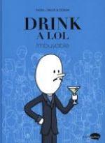 Drink a LOL T1 : Imbuvable (0), bd chez Marabout de Tailor, Ookah