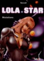 Lola Star T2 : Mutations (0), bd chez Tabou de NevraX