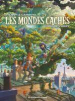 Les Mondes cachés T1, bd chez Les Humanoïdes Associés de Filippi, Camboni, Yvan