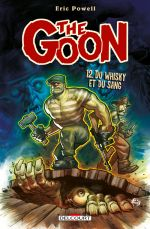 The Goon T12 : Du whisky et du sang (0), comics chez Delcourt de Powell, Buckingham, Hotz, Stewart, Farmer