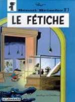 Benoît Brisefer T7 : Le fétiche (0), bd chez Le Lombard de Peyo, Blesteau