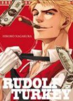 Rudolf Turkey T2, manga chez Komikku éditions de Nagakura