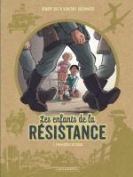 Les Enfants de la Résistance T1 : Premières actions (0), bd chez Le Lombard de Dugomier, Ers