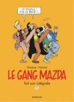 Le Gang Mazda, bd chez Dupuis de Hislaire, Darasse, Myriam