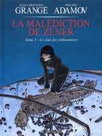 La malédiction de Zener T2 : Le clan des embaumeurs (0), bd chez Albin Michel de Grangé, Adamov, Rita