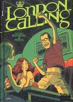 London calling T1, bd chez Futuropolis de Runberg, Phicil, Drac