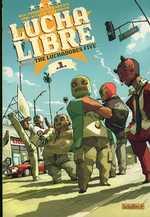 Lucha libre T1 : Introducing : The Luchadores five (0), comics chez Les Humanoïdes Associés de Vargas, Frissen, Bill, Witko, Tanquerelle, Firoud