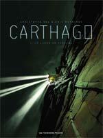 Carthago – cycle 1, T1 : Le lagon de Fortuna (0), bd chez Les Humanoïdes Associés de Bec, Henninot, Rieu