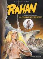 Rahan T7 : Le combat de Pierrette (0), bd chez Lecureux de Lecureux, Cheret, Cheret