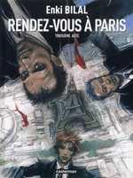 Tétralogie du monstre T3 : Rendez-vous à Paris (0), bd chez Casterman de Bilal