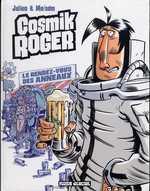 Cosmik Roger T4 : Le rendez-vous des anneaux (0), bd chez Fluide Glacial de Mo/CDM, Julien Julien/CDM