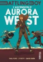 Battling Boy - Aurora West T1 : L'ascension d'Aurora West (0), comics chez Dargaud de Pope, Petty, Rubin