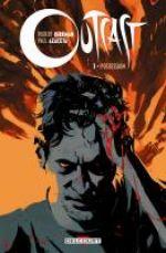 Outcast T1 : Possession (0), comics chez Delcourt de Kirkman, Azaceta, Breitweiser
