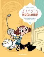 Astrid Bromure T1 : Comment dézinguer la petite souris (0), bd chez Rue de Sèvres de Parme, Dreher