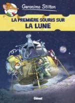 Géronimo Stilton T14 : La première souris sur la lune (0), bd chez Glénat de Stilton