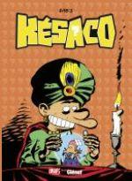 Kesaco T4 : Ecran total (0), bd chez Glénat de Dab's