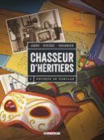Chasseur d'héritiers T2 : Secrets de famille (0), bd chez Delcourt de Rivière, Jarry, Tavernier, Fogolin