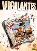 Vigilantes T4 : Super Héros (0), bd chez Soleil de Gaudin, Crosa, Paitreau