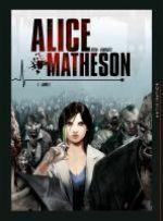 Alice Matheson T1 : Jour Z (0), bd chez Soleil de Istin, Vandaële, Bastide