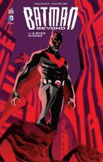 Batman Beyond T1 : Le retour de Silence (0), comics chez Urban Comics de Levitz, Beechen, Batista, Benjamin, Guedes, Pansica, Baron, Nguyen