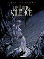 Un long silence T2 : Que la fête commence ! (0), bd chez Glénat de Stalner