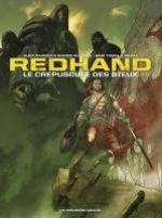 Redhand : Le crépuscule des dieux (0), bd chez Les Humanoïdes Associés de Busiek, Timel, Bazal, Alberti, Favrelle