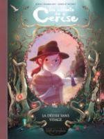 Les Carnets de Cerise T4 : La déesse sans visage (0), bd chez Soleil de Chamblain, Neyret