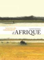 Nouvelles graphiques d'Afrique, bd chez Des ronds dans l'O de Bonneau