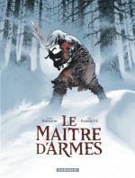 Le Maître d'armes, bd chez Dargaud de Dorison, Parnotte