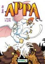 Appa  T1, manga chez Bamboo de Bonis, Dav