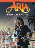 Aria T37 : Faites taire l'accusée (0), bd chez Dupuis de Weyland
