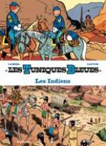 Les Tuniques bleues présentent T4 : Les indiens (0), bd chez Dupuis de Cauvin, Lambil